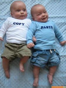 Copy-paste babies